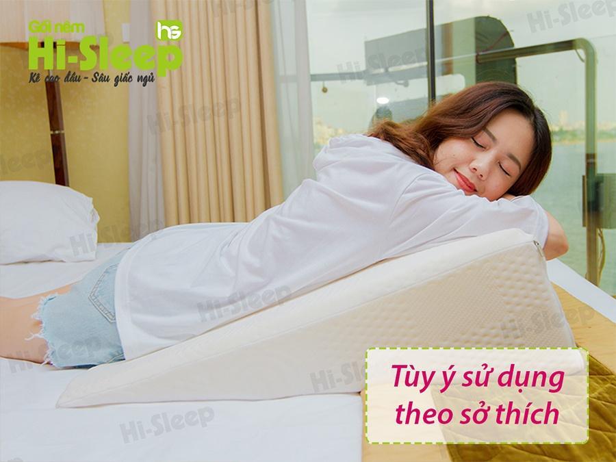 Bạn có thể tùy ý sử dụng gối nêm Hi-Sleep theo nhu cầu